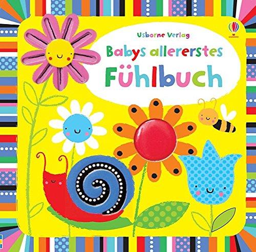 Babys allererstes Fühlbuch: ab 6 Monaten