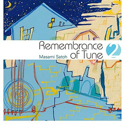 Remembrance of Tune 2
