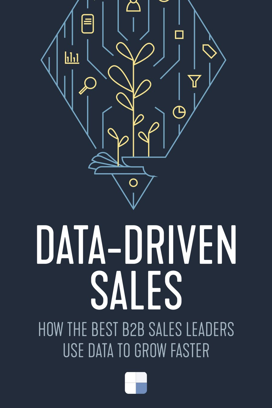 Data-Driven Sales: Learn how sales leaders at HubSpot, Salesloft, and other top B2B companies use data to grow faster
