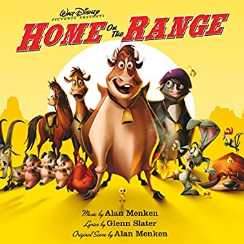 Home On The Range (Original Motion Picture Soundtrack)