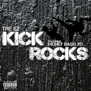 Kick Rocks (feat. Money Bagg Yo) - Single