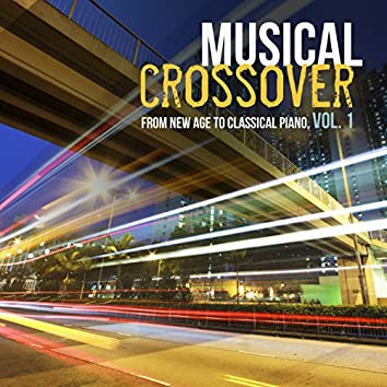Musical Crossover from New Age to Classical Piano, Vol. 1