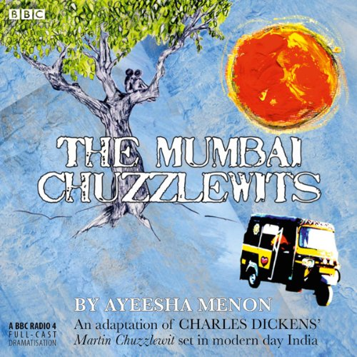 The Mumbai Chuzzlewits audiobook cover art