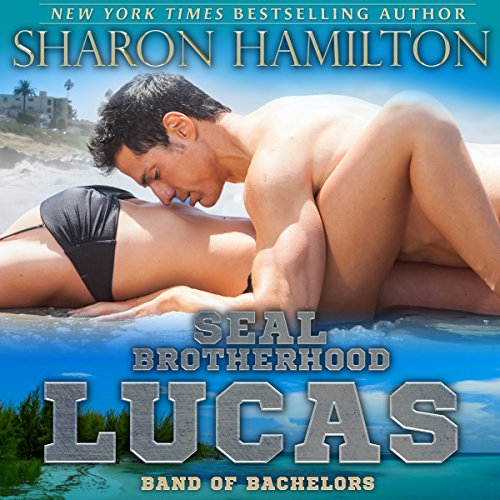 SEAL Brotherhood: Lucas Audiobook By Sharon Hamilton cover art