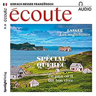 Écoute Audio - Spécial Québec. 11/2017     Französisch lernen Audio - Quebec-Special              Autor:                                                                                                                                 div.                               Sprecher:                                                                                                                                 div.                      Spieldauer: 1 Std.     3 Bewertungen     Gesamt 5,0