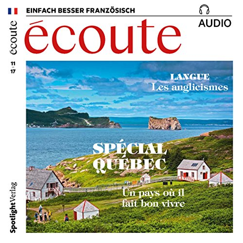 Écoute Audio - Spécial Québec. 11/2017     Französisch lernen Audio - Quebec-Special              By:                                                                                                                                 div.                               Narrated by:                                                                                                                                 div.                      Length: 1 hr     Not rated yet     Overall 0.0