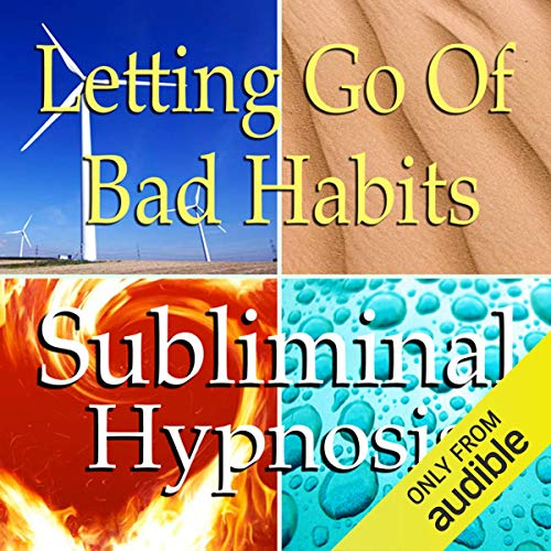Letting Go of Bad Habits Subliminal Affirmations cover art