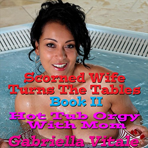 Scorned Wife Turns the Tables, Book 2 cover art