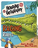Raging Rivers (Horrible Geography) - Anita Ganeri