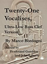 Twenty-One Vocalises, Ultra-Low Bass Clef Version