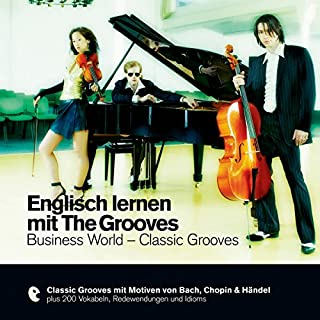 Englisch lernen mit The Grooves - Business World/Classic Grooves (Premium Edutainment) Titelbild