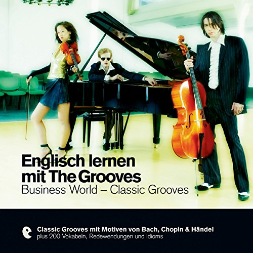 Englisch lernen mit The Grooves - Business World / Classic Grooves Titelbild