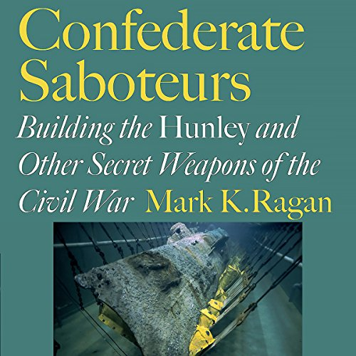 Confederate Saboteurs audiobook cover art