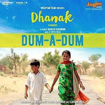"""Dum-a-Dum (From """"Dhanak"""") - Single"""