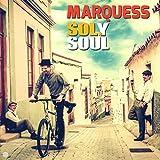 Songtexte von Marquess - Sol Y Soul