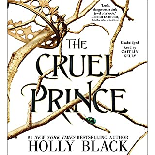 The Cruel Prince                   By:                                                                                                                                 Holly Black                               Narrated by:                                                                                                                                 Caitlin Kelly                      Length: 12 hrs and 36 mins     3,330 ratings     Overall 4.5