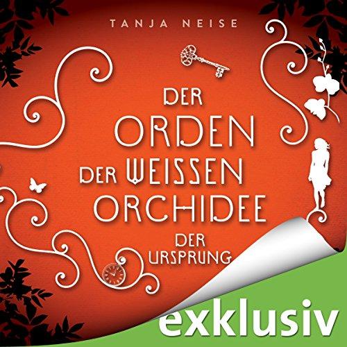 Der Ursprung (Der Orden der weißen Orchidee 2) Titelbild