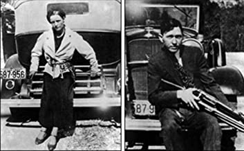 Famous Cases of the FBI - Bonnie and Clyde – the Most Notorious Crime Couple in American History