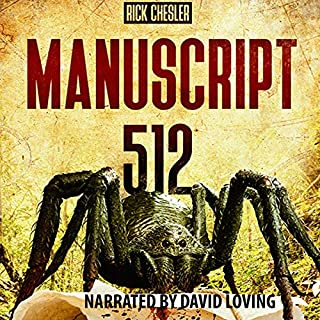 Manuscript 512                   By:                                                                                                                                 Rick Chesler                               Narrated by:                                                                                                                                 David Loving                      Length: 8 hrs and 22 mins     Not rated yet     Overall 0.0