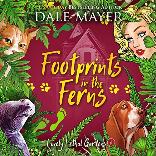 Footprints in the Ferns: Lovely Lethal Gardens, Book 6