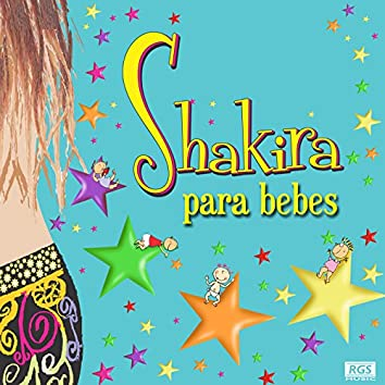 Shakira Para Bebes