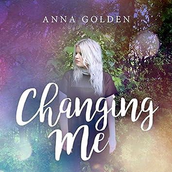 Changing Me