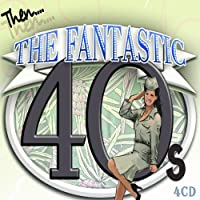 The Fantastic Forties - Hits Of The 40s by Various Artists (2012-11-09)