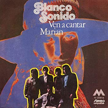 Ven a Cantar / Marian