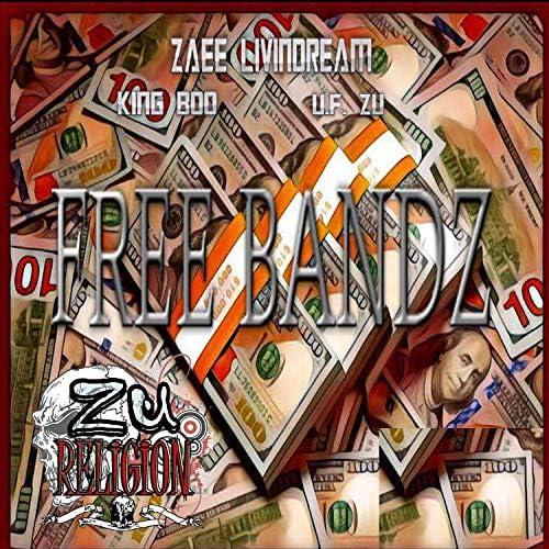 Zae Livin' Dream feat. The Real King Boo & U.F. Zu