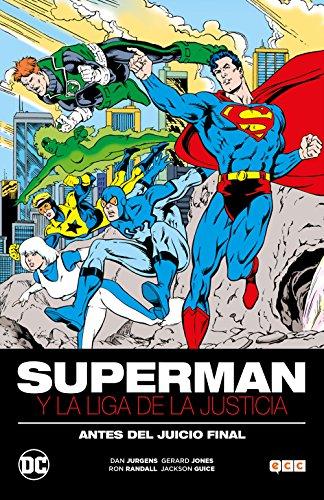 Superman y la Liga de la Justicia: Antes del Juicio Final