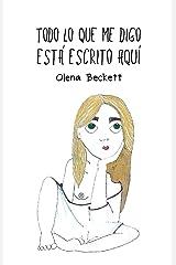 Todo lo que me digo está escrito aquí: ¿Y tú qué sabes de ti? (Prosa Poética Ilustrada) (Spanish Edition) Kindle Edition