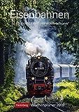 Eisenbahnen - Kalender 2019: Wochenplaner, 53 Blatt mit Zitaten und Wochenchronik - Harenberg