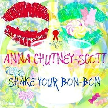 Shake Your Bon-Bon