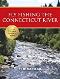 Fly Fishing the Connecticut River