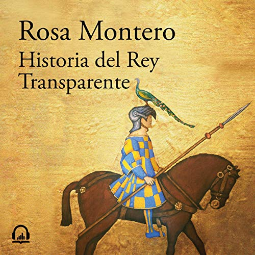 Historia del Rey Transparente [The Story of the Translucent King] audiobook cover art