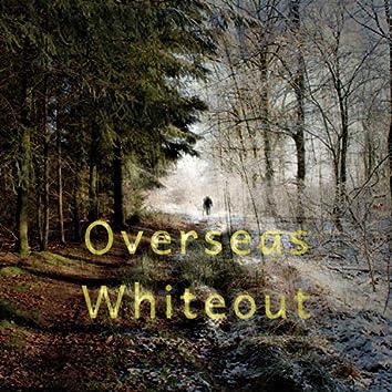 Overseas Whiteout