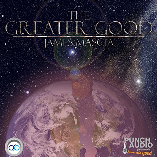 The Greater Good audiobook cover art