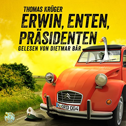 Erwin, Enten, Präsidenten audiobook cover art