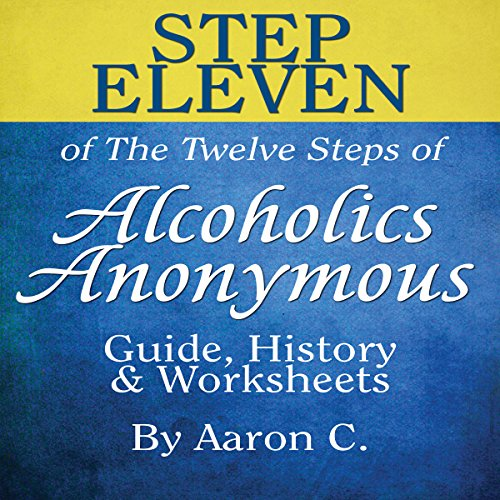 Step Eleven of the Twelve Steps of Alcoholics Anonymous cover art