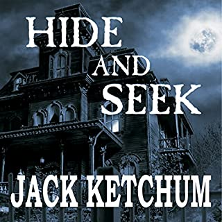 Hide and Seek                   Written by:                                                                                                                                 Jack Ketchum                               Narrated by:                                                                                                                                 Wayne June                      Length: 5 hrs and 39 mins     Not rated yet     Overall 0.0