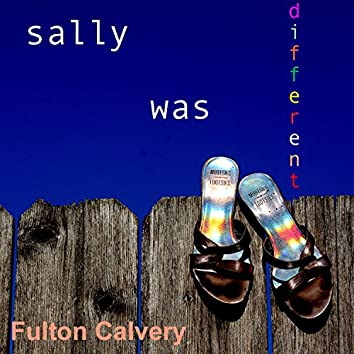 Sally Was Different (feat. Jerry Sumner)