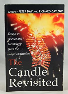 The Candle Revisited: Essays on Science and Technology