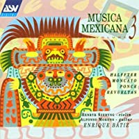 Musica Mexicana, Vol. 3