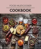 Foodi Multicooker Cookbook: Easy and Delicious for Weight Loss Fast, Healthy Living, Reset your Metabolism | Eat Clean, Stay Lean with Real Foods for Real Weight Loss (English Edition)