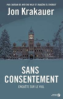 Sans Conentement - Enquête sur le viol (Edição Francesa)