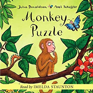 Monkey Puzzle                   By:                                                                                                                                 Julia Donaldson                               Narrated by:                                                                                                                                 Julia Donaldson                      Length: 12 mins     15 ratings     Overall 4.5