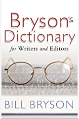 Bryson's Dictionary: for Writers and Editors Kindle Edition