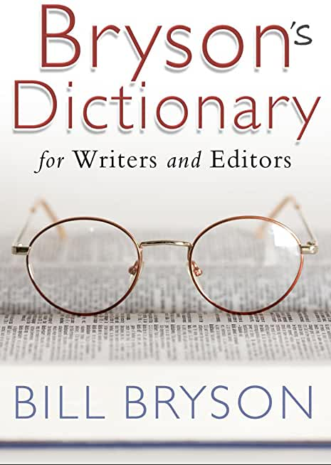 Bryson's Dictionary: for Writers and Editors (English Edition)