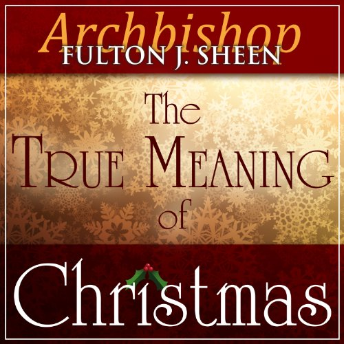 The True Meaning of Christmas audiobook cover art
