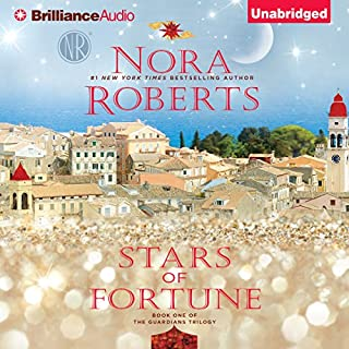 Stars of Fortune     Guardians Trilogy, Book 1              By:                                                                                                                                 Nora Roberts                               Narrated by:                                                                                                                                 Saskia Maarleveld                      Length: 10 hrs and 45 mins     60 ratings     Overall 4.4